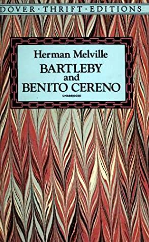 Bartleby and Benito Cereno by Herman Melville, Stanley Appelbaum