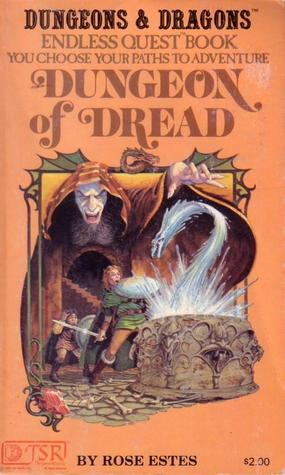 Dungeon of Dread by Rose Estes, Jim Holloway, Larry Elmore
