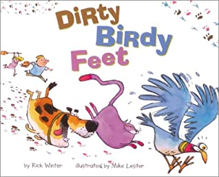 Dirty Birdy Feet by Mike Lester, Rick Winter
