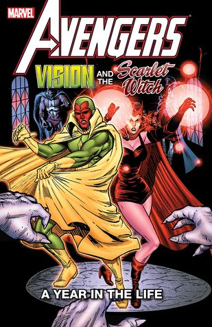 Avengers: Vision and the Scarlet Witch: A Year in the Life by Richard Howell, Steve Englehart, Al Milgrom