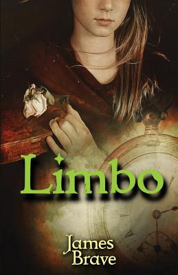 Limbo: The Book of Life by James Brave