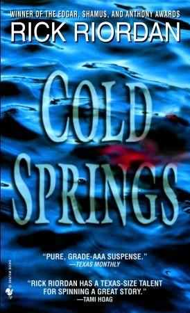 Cold Springs by Rick Riordan