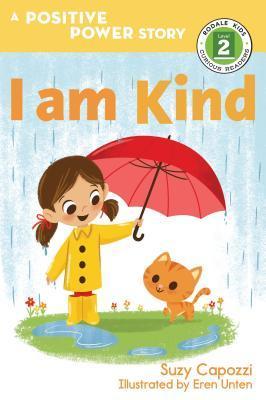 I Am Kind by Suzy Capozzi, Eren Unten