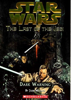 Dark Warning by John Van Fleet, Jude Watson