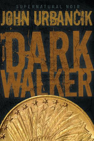 DarkWalker by John Urbancik
