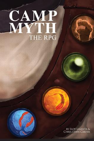 Camp Myth: The RPG by Chris Lewis Carter, Eloy Lasanta