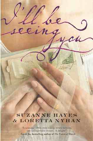 I'll Be Seeing You by Loretta Nyhan, Suzanne Palmieri, Suzanne Hayes