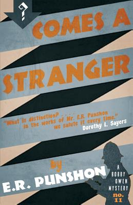Comes a Stranger by E. R. Punshon