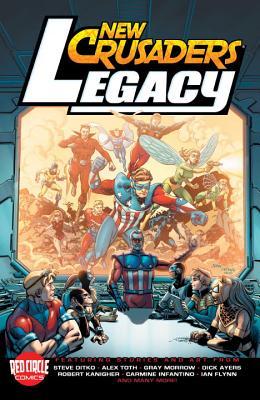 New Crusaders: Legacy by Ian Flynn, Robert Kanigher