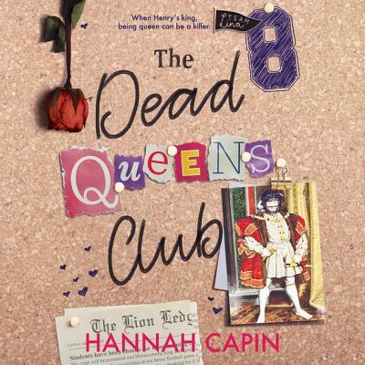 The Dead Queens Club by Hannah Capin