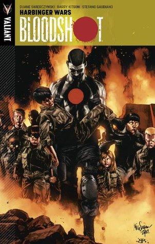 Bloodshot, Volume 3: Harbinger Wars by Barry Kitson, Stefano Gaudiano, Duane Swierczynski