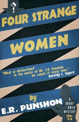 Four Strange Women by E. R. Punshon