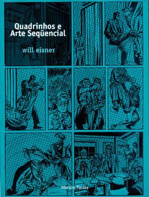 Quadrinhos e Arte Seqüencial by Will Eisner
