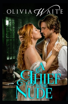 A Thief in the Nude by Olivia Waite