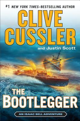 The Bootlegger by Clive Cussler, Justin Scott