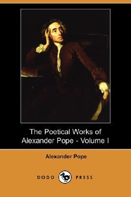 The Poetical Works of Alexander Pope - Volume I by Alexander Pope, George Gilfillan