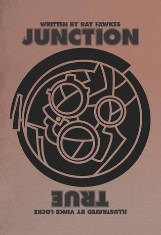 Junction True by Ray Fawkes