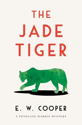 The Jade Tiger by E.W. Cooper