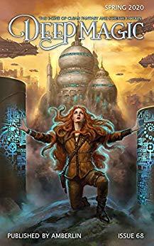 Deep Magic Spring 2020 by Aimee Ogden, Samantha Mills, Jeff Wheeler, Larry Hinkle, A.C. Cobble