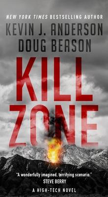 Kill Zone: A High-Tech Thriller by Doug Beason, Kevin J. Anderson