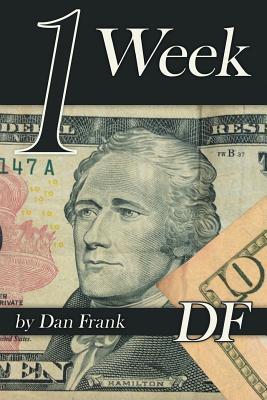 1 Week by Dan Frank