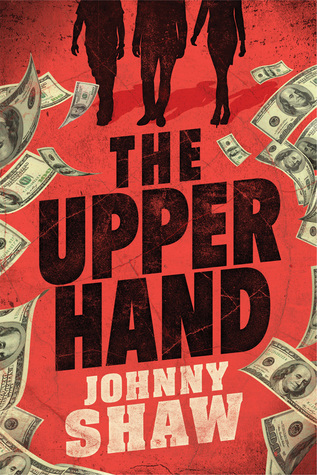 The Upper Hand by Johnny Shaw