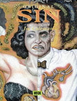 Original Sin: The Visionary Art of Joe Coleman by Harold Schechter, Jim Jarmusch, John Yau, Harold Schector