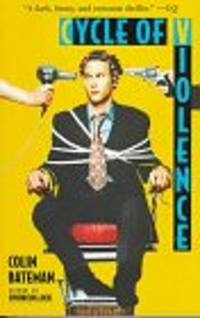 Cycle of Violence by Colin Bateman