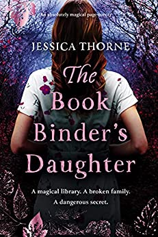 The Bookbinder's Daughter by Jessica Thorne