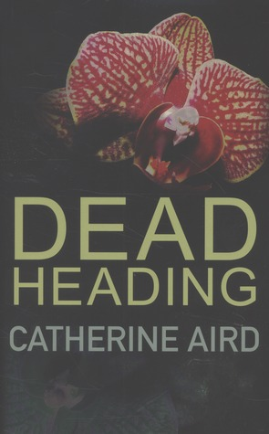 Dead Heading by Catherine Aird