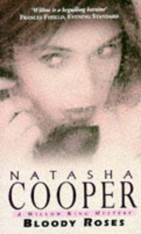 Bloody Roses by Natasha Cooper
