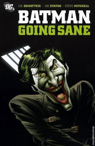 Batman: Going Sane by Eddie Campbell, Bart Sears, Daren White, Steve Mitchell, Joe Staton, J.M. DeMatteis