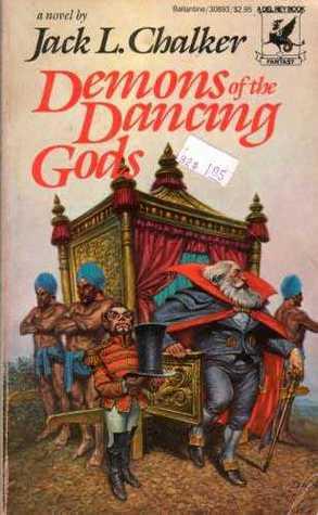 Demons of the Dancing Gods by Jack L. Chalker