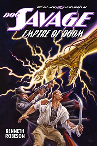 Doc Savage: Empire of Doom by Joe DeVito, Kenneth Robeson, Lester Dent, Will Murray