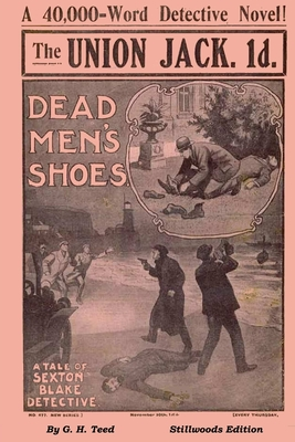 Dead Men's Shoes by G. H. Teed