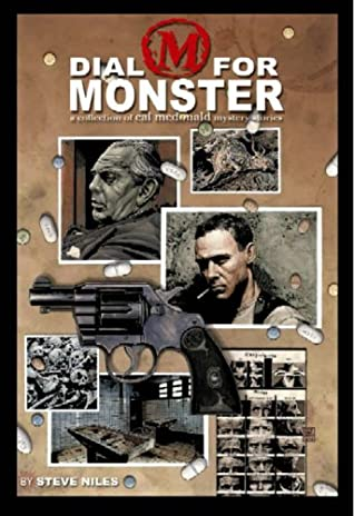 Dial M for Monster: A Collection of Cal McDonald Mystery Stories by Gilbert Hernández, Steve Niles