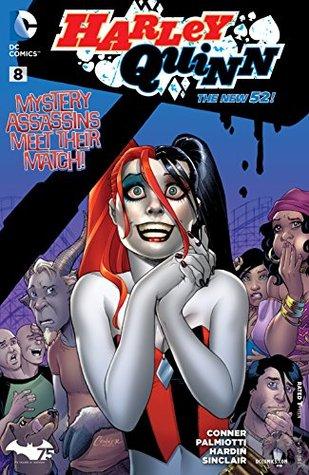 Harley Quinn (2013- ) #8 by Alex Sinclair, Chad Hardin, Jimmy Palmiotti, Marc Deering, Amanda Conner