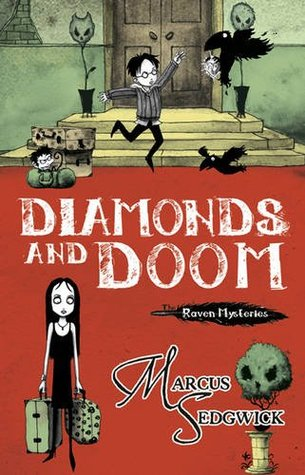 Diamonds and Doom by Marcus Sedgwick