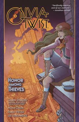 Olivia Twist: Honor Among Thieves by Darin Strauss, Adam Dalva, Emma Viecili, Lee Loughridge
