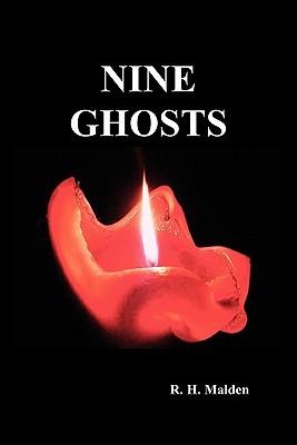 Nine Ghosts by R.H. Malden