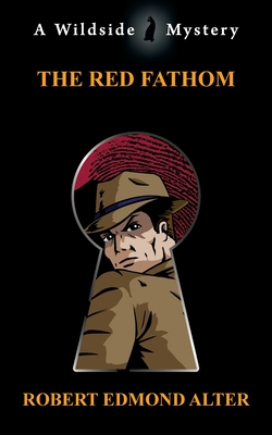 The Red Fathom by Robert Edmond Alter