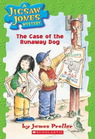 The Case of the Runaway Dog by James Preller, R.W. Alley, John Speirs