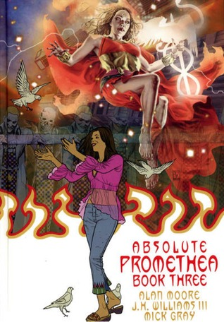 Absolute Promethea, Book Three by Alan Moore, J.H. Williams III