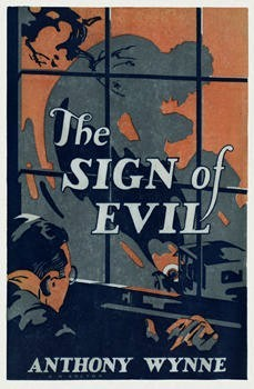 The Sign of Evil by Anthony Wynne