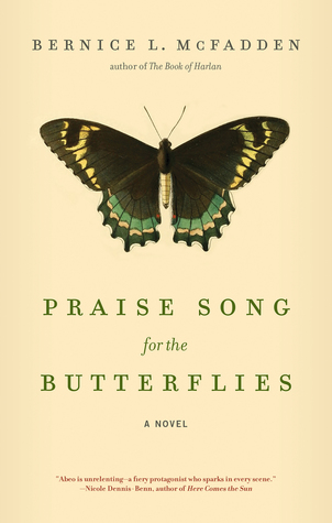 Praise Song for the Butterflies by Bernice L. McFadden