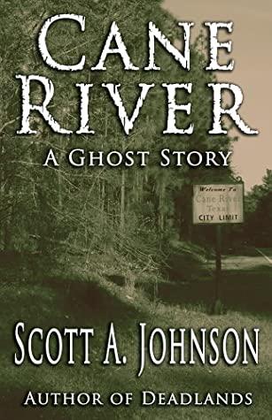 Cane River by Scott A. Johnson