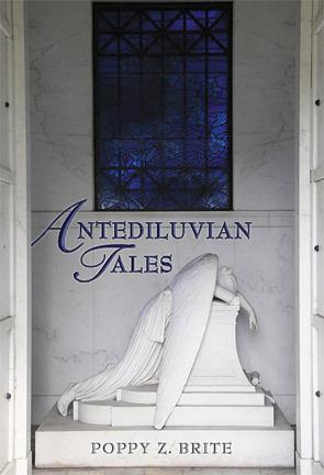 Antediluvian Tales by Poppy Z. Brite