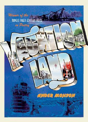 Vacationland by Ander Monson