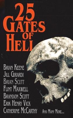 25 Gates of Hell: A Horror Anthology by Alex R. Knight, R. L. Burwick, Jill Girardi