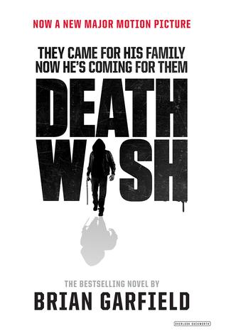 Death Wish: Movie Tie-In Edition by Brian Garfield